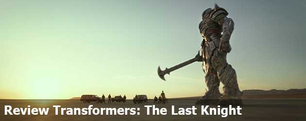 Review Transformers: The Last Knight