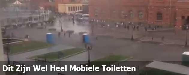 Dit Zijn Wel Heel Mobiele Toiletten