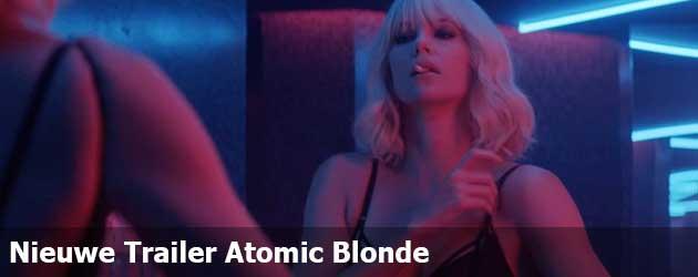 Nieuwe Trailer Atomic Blonde Met Charlize Theron