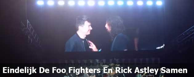Eindelijk De Foo Fighters En Rick Astley Samen
