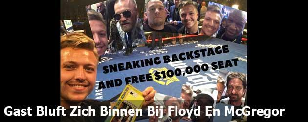 Gast Bluft Zich Gratis Binnen Bij Floyd En McGregor