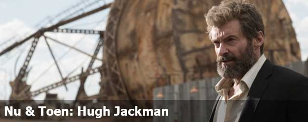 Nu & Toen: Hugh Jackman