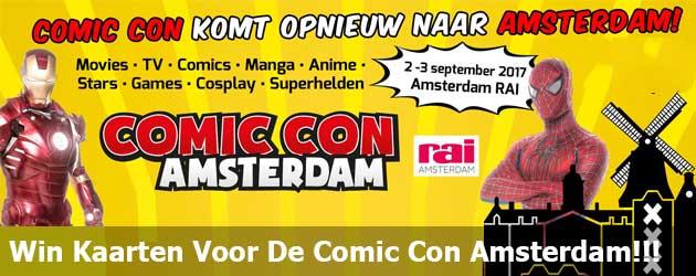 Win Kaarten Voor De Comic Con Amsterdam!!!