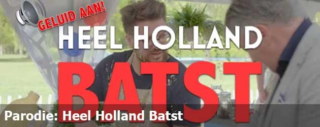 Parodie: Heel Holland Batst