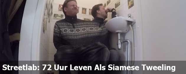Streetlab: 72 Uur Leven Als Siamese Tweeling