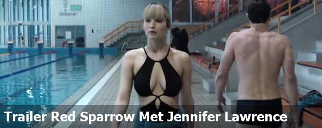 Trailer Red Sparrow Met Jennifer Lawrence