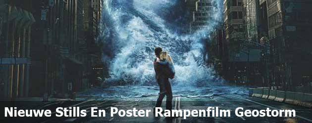 Nieuwe Stills En Poster Rampenfilm Geostorm