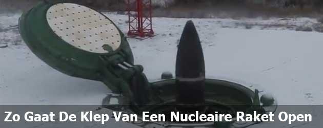 Zo Gaat De Klep Van Een Russische Nucleaire Raket Open