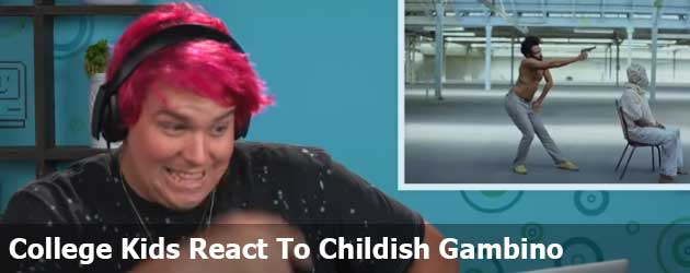 College Kids React To Childish Gambino