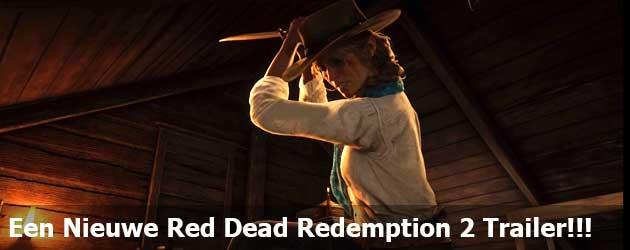 Een Nieuwe Red Dead Redemption 2 Trailer!!!