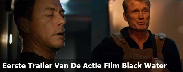 Eerste Trailer Van De Actie Film Black Water