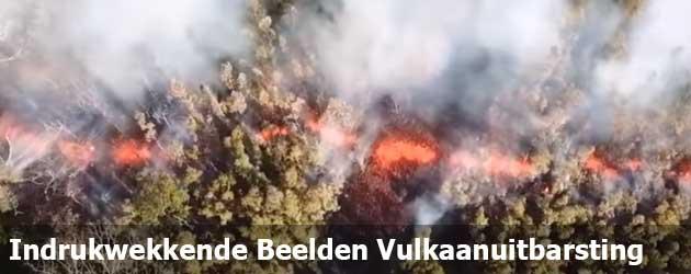Indrukwekkende Beelden Vulkaanuitbarsting