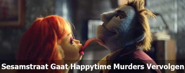 Sesamstraat Gaat Happytime Murders Vervolgen