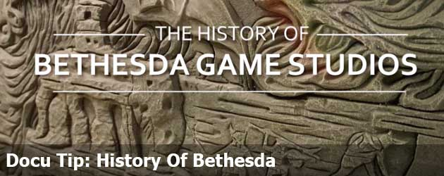 Docu Tip: History Of Bethesda