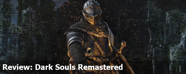 Review: Dark Souls Remastered