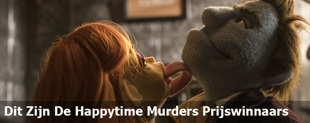 Dit Zijn De Happytime Murders Prijswinnaars