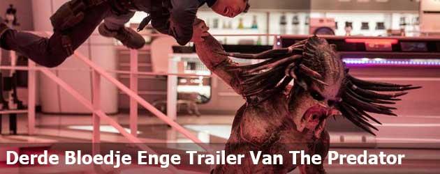 Derde Bloedje Enge Trailer Van The Predator