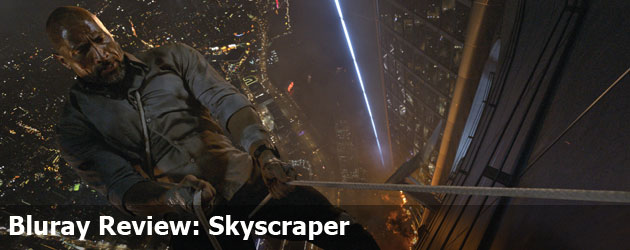 Bluray Review: Skyscraper