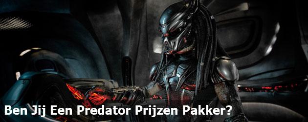 Ben Jij Een Predator Prijzen Pakker?