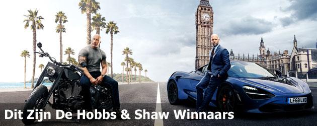 Dit Zijn De Hobbs & Shaw Winnaars